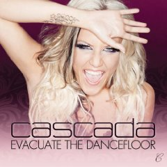Cascada :: Evacuate the Dancefloor