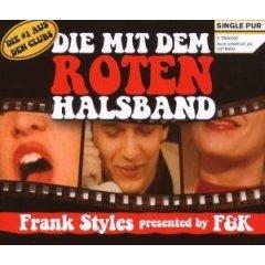 Frank Styles Pres. By F&K :: Die Mit Dem Roten Halsband