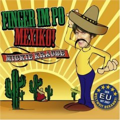 Mickie Krause :: Finger Im Po - Mexiko