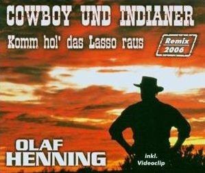 Olaf Henning :: Cowboy und Indianer 2006