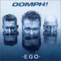 Oomph! :: Ego