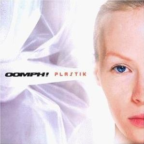 Oomph! :: Plastik