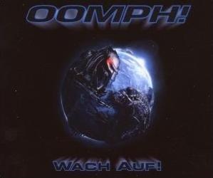 Oomph! :: Wach auf