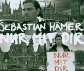 Sebastian Hämer :: Nur mit mir