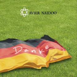 Xavier Naidoo :: Danke